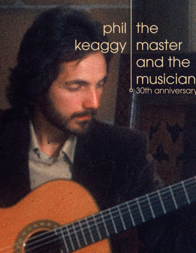 "Phil Keaggy ""The Master and the Musician"" 30th Anniversary"