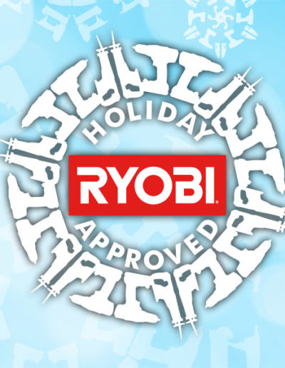 RYOBI Holiday Approved